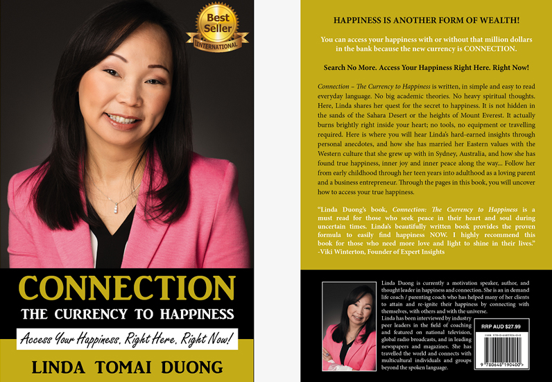 "Linda Tomai Duong is an Amazon Best Selling Author - ""Connection: Currency to Happiness"","